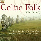 Play & Download Celtic Folk from Brittany by Various Artists | Napster