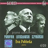 Play & Download Panufnik, A.: Piano Concerto / Lutoslawski, W.: Piano Concerto / Szymanski, P.: Piano Concerto by Various Artists | Napster