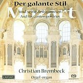 Play & Download Organ Recital: Brembeck, Christian - Mozart, W.A. / Knecht, J.H. / Grunberger, T. / Kuchar, J.K. by Christian Brembeck | Napster
