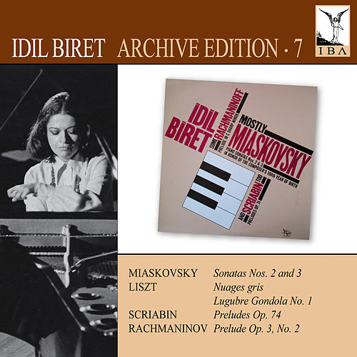 Idil Biret Archive Edition 7 by Idil Biret