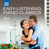 Easy-Listening Piano Classics: Bach by Various Artists