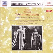 Play & Download Wagner, R.: Tristan Und Isolde (Melchior, Traubel) (1943) by Various Artists | Napster