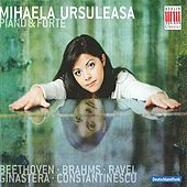 Play & Download Mihaela Ursuleasa - Piano & Forte by Mihaela Ursuleasa | Napster