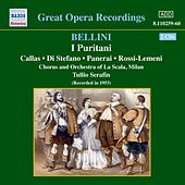 Play & Download Bellini: Puritani (I) (Callas, Di Stefano) (1953) by Various Artists | Napster