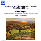 Wagner, R.: Walkure (Die) (Traubel, Melchior) (1941) by Various Artists