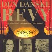 Danske Revy (Den): 1940-1945, Vol. 5 (Revy 19) by Various Artists