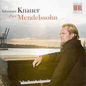 Mendelssohn, Felix: Songs Without Words by Sebastian Knauer