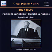 Play & Download Brahms: Paganini and Handel Variations (Petri) (1937-1940) by Egon Petri | Napster