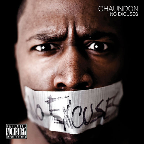 No Excuses by Chaundon