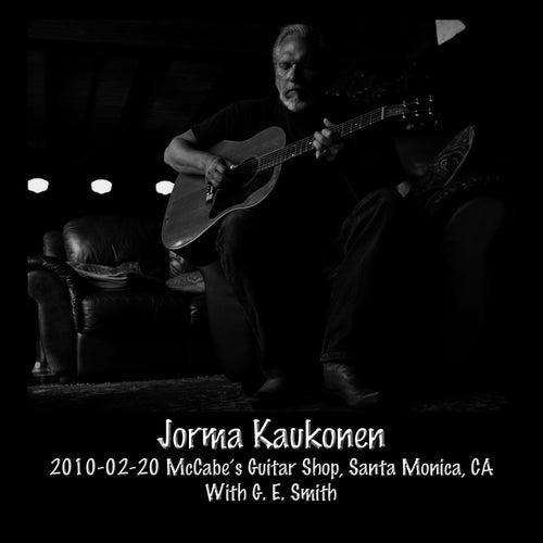Play & Download 2010-02-20 McCabe's Guitar Shop, Santa Monica, CA by Jorma Kaukonen | Napster