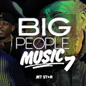 Big People Music Volume 7 by Various Artists