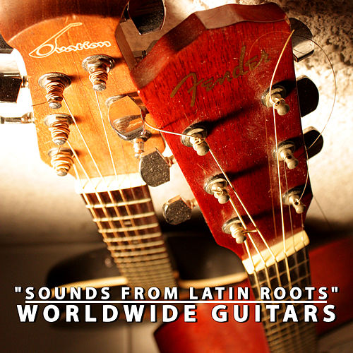 Play & Download Worldwide Guitars by Various Artists | Napster
