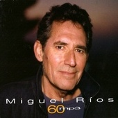 Play & Download 60Mp3 by Miguel Rios | Napster