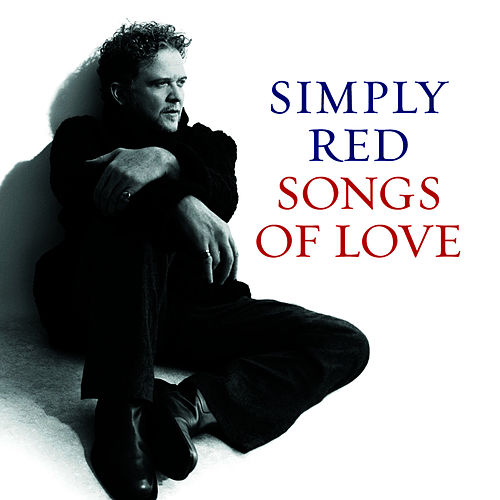 Songs Of Love by Simply Red