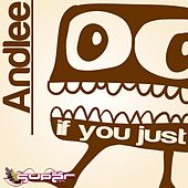 If you just by Andlee
