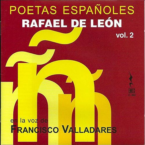 Play & Download Poetas españoles, vol. 2 - Rafael de León by Various Artists | Napster