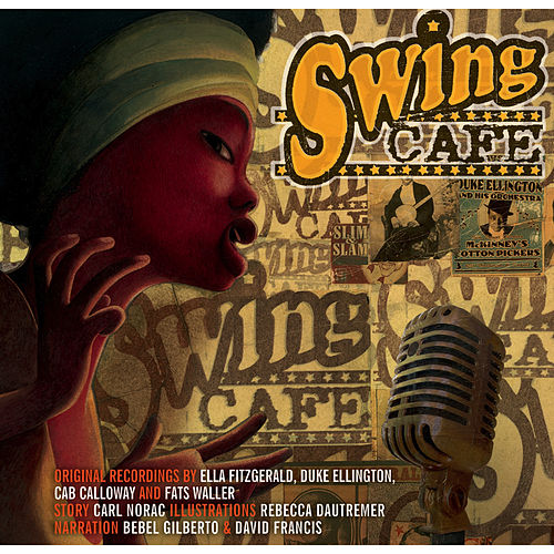 Play & Download Swing Cafe by Various Artists | Napster