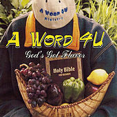 AWord4U God's Got Flavor (Radio) by Acebeat Music