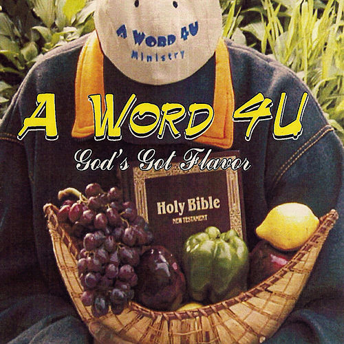Play & Download AWord4U God's Got Flavor (Radio) by Acebeat Music | Napster