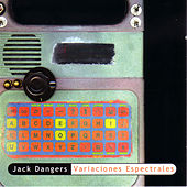 Play & Download Variaciones Espectrales by Jack Dangers | Napster