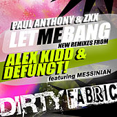 Let Me Bang Remixes by Various Artists