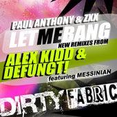Let Me Bang Remixes by Various Artists