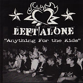Play & Download Anything For The Kids by Left Alone | Napster
