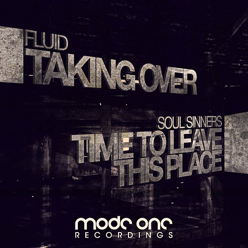 Play & Download Taking Over / Time To Leave This Place by Various Artists | Napster