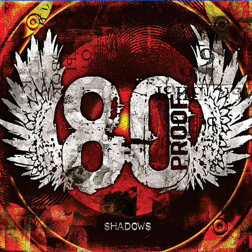 Play & Download Shadows by 80 Proof Band | Napster
