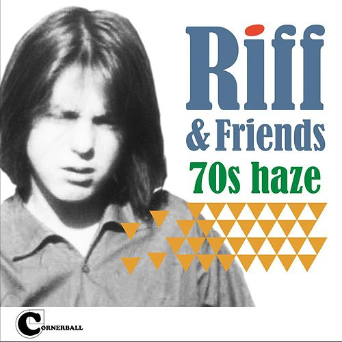 Play & Download 70s Haze by Riff | Napster