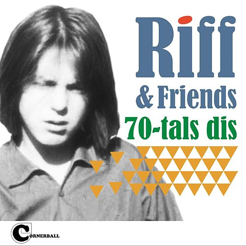 70-Tals Dis by Riff