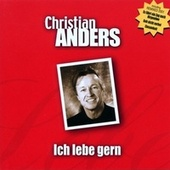 Ich lebe gern by Christian Anders
