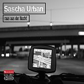 Play & Download Raus aus der Nacht by Sascha Urban | Napster