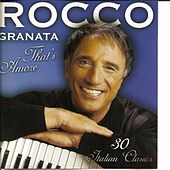 Play & Download That's Amore by Rocco Granata | Napster