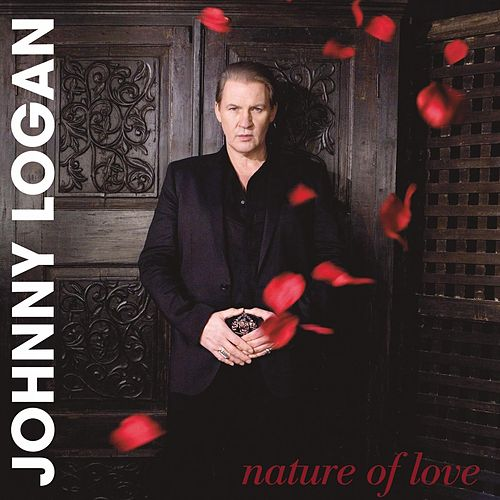 Play & Download Nature of Love by Johnny Logan | Napster