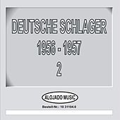 Deutsche Schlager 1956-1957 Teil 2 by Various Artists
