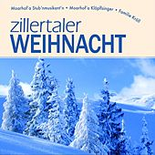 zillertaler Weihnacht by Various Artists
