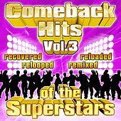 Play & Download Comeback Hits Of The Superstars Vol. 3 by Various Artists | Napster