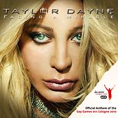 Play & Download Facing A Miracle (Official Anthem Of The Gay Games VIII Cologne 2010) by Taylor Dayne | Napster