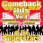 Play & Download Comeback Hits Of The Superstars Vol. 1 by Various Artists | Napster