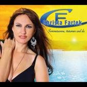 Play & Download Sommersonne, träumen und du  -  Christa Fartek by Christa Fartek | Napster