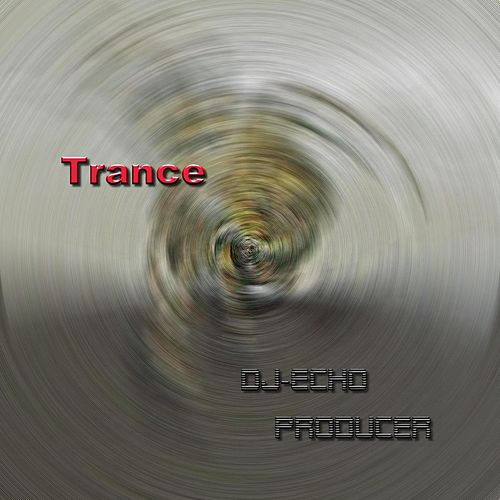 Play & Download Trance by Dj-echo Producer | Napster