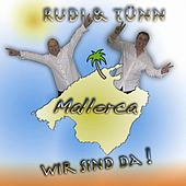 Play & Download Mallorca wir sind da by Rudi | Napster