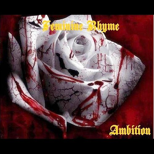 Ambition by Feminine Rhyme