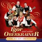 Liebe ist ein Abenteuer by Igor Und Seine Oberkrainer