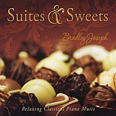 Suites & Sweets CD by Bradley Joseph