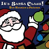 Play & Download It's Santa Claus! by Ben Rudnick | Napster