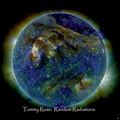 Play & Download Random Radiations by Tommy Rose | Napster