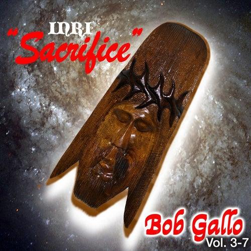 Sacrifice INRI King Of The Jews by Bob Gallo