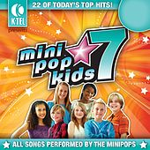 Play & Download Mini Pop Kids 7 by Minipop Kids | Napster